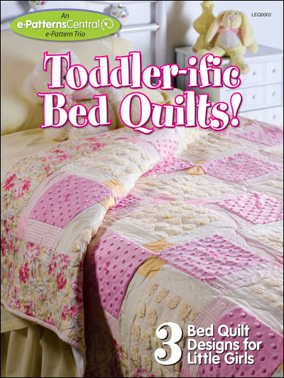 Toddler Ific Bed Quilts